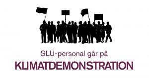 SLU-anställda i stort klimatupprop med demonstration